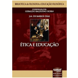 Etica E Educaçao - J. M. De Barros Dias