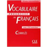 Vocabulaire Progressif Du Français Intermediaire - Corriges - Claire Leroy-miquel