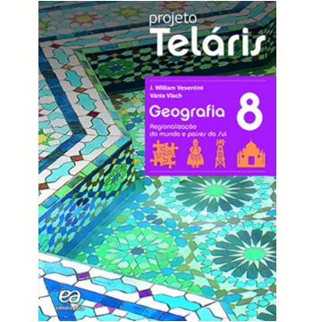Projeto Telaris Geografia 8º Ano - Ensino Fundamental II