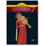 História, Sociedade E Cidadania - 7º Ano - Alfredo Boulos Júnior
