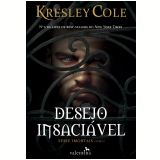 Desejo Insaciável - Kresley Cole