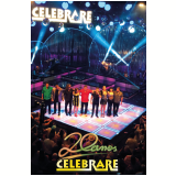Celebrare - 20 Anos (DVD)