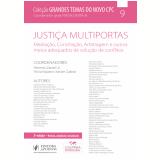 Justiça Multiportas (Vol. 9) - Trícia Navarro Xavier Cabral, Hermes  Zaneti Jr.