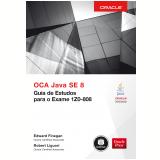 OCA Java SE 8 - Guia de Estudos Para Exame 1Z0-808 - Edward Finegan