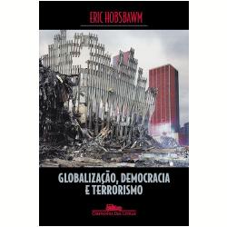 Globaliza��o, Democracia e Terrorismo
