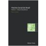 História Social do Brasil  (Vol. 3)