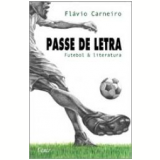 Passe de Letra - Flávio Carneiro