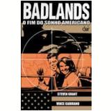 Badlands: O Fim do Sonho Americano - Steven Grant, Vince Giarrano