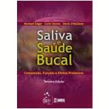 Saliva e Saúde Bucal - Michael Edgard