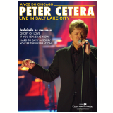 Peter Cetera - Live in Salt Lake City (DVD) - Peter Cetera