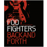 Foo Fighters: Back And Forth (Blu-Ray) - Foo Fighters