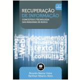 Recuperação de Informação - Ricardo Baeza-Yates, Berthier Ribeiro-Neto