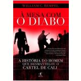 À Mesa com o Diabo - William C. Rempel