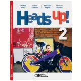 Heads Up! Book 2 - 7º Ano - Ensino Fundamental II - Edson Cortiano, Fernanda Rigoni, Floriano Guerios ...