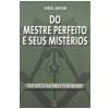 Do Mestre Perfeito e Seus Mist�rios (Ebook)