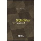 COGNIÇÃO NO PROCESSO CIVIL - 4ª edição (Ebook) - Kazuo Watanabe