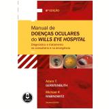 Manual De Doenças Oculares Do Wills Eye Hospital - Adam T. Gerstenblith, Michael P. Rabinowitz