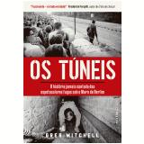 Os Túneis - Greg Mitchell