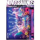 Novos Baianos - Acabou Chorare (DVD) - Novos Baianos