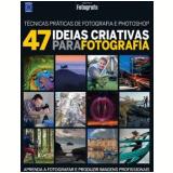 47 Ideias Criativas Para Fotografia