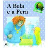 A Bela e a Fera - Mme. Leprince de Beaumont, Michèle Iris Koralek