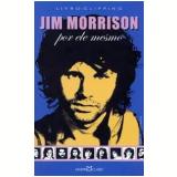 Jim Morrison - Martin Claret