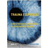 Trauma e Superação - Júlio Peres