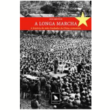 A Longa Marcha - Sun Shuyun