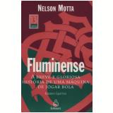 Fluminense - Nelson Motta