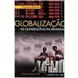 Globalização as Consequências Humanas - Zygmunt Bauman