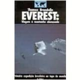 Everest Viagem à Montanha Abençoada Bazar de Aventuras - Thomaz Brandolin
