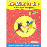 De Mãos Dadas Jardim - Maternal - Educação Infantil - Editora Scipione