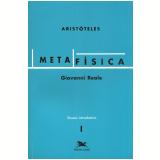 Metafísica de Aristóteles Vol. 1 - Giovanni Reale