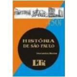 Hist�ria de S�o Paulo 450 Anos - Ives Gandra da Silva Martins