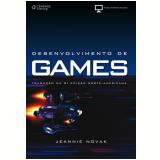 Desenvolvimento de Games - Jeannie Novak