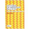 Hist�ria da Imprensa Paulista
