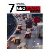 Geografia Ontem E Hoje - 7º Ano - Ensino Fundamental II - Joao Carlos Moreira, Eustaquio de Sene