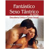 Fantástico Sexo Tântrico (de Bolso) - Nicole Bailey