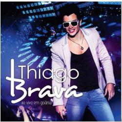 CDs - Thiago Brava - Ao Vivo em Goiânia - Thiago Brava - 7891430327729