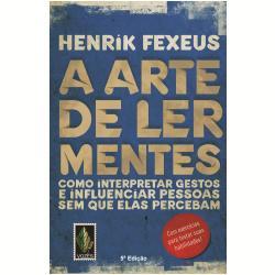 Ebooks - A arte de ler mentes - Henrik Fexeus - 9788532647023