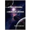 A Teoria Vortacional e a Din�mica dos Universos (Ebook)