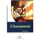 Assomoir, L´ (Niveau 3) - Émile Zola