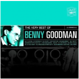 The Very Best Of - Benny Goodman (CD) - Benny Goodman