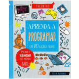 Aprenda A Programar Em 10 Lições Fáceis - Sean Mcmanus