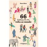 66 Histórias de uma Volta ao Mundo - Nara Alves