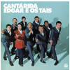 Edgar e os Tais - Cantárida (CD)