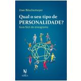 Qual o Seu Tipo de Personalidade? - Uwe Boschemeyer