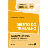 Direito do Trabalho (Vol. 27) - César Reinaldo Basile