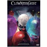 Clowntergeist (DVD) - Aaron Mirtes