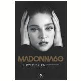 Madonna 60 Anos - Lucy O'Brien